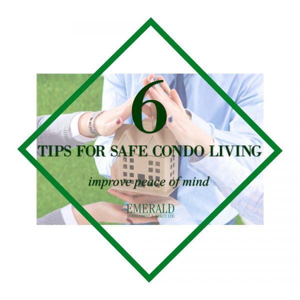 6 Tips for safety condo living